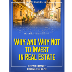bruce-m-firestone-real-estate-why-why-not-Cover@3x